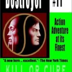 [PDF] [EPUB] Kill or Cure (The Destroyer, #11) Download