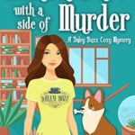 [PDF] [EPUB] Lemon Bars with a Side of Murder (Daley Buzz Mystery #4) Download