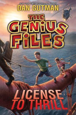 [PDF] [EPUB] License to Thrill (The Genius Files, #5) Download by Dan Gutman