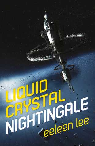 [PDF] [EPUB] Liquid Crystal Nightingale Download by Eeleen Lee