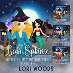 [PDF] [EPUB] Lola Sphinx: Lola Sphinx: A Witch Cozy Mystery Collection Books 4 – 6 Download