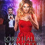 [PDF] [EPUB] Lord Hale's Monster: Blue Moon Investigations New Adult Humorous Fantasy Adventure Series Book 13 Download