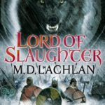 [PDF] [EPUB] Lord of Slaughter (The Wolfsangel Cycle #3) Download