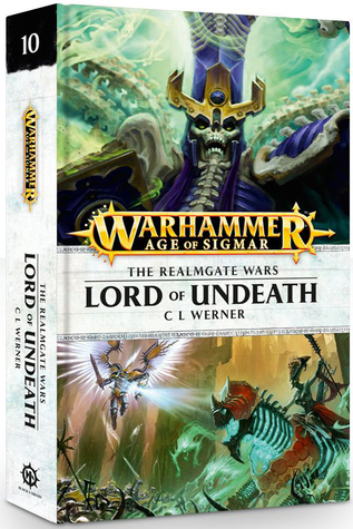 [PDF] [EPUB] Lord of Undeath (The Realmgate Wars #10) Download by C.L. Werner