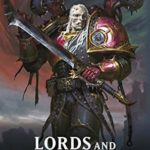 [PDF] [EPUB] Lords and Tyrants (Warhammer 40,000) Download