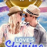 [PDF] [EPUB] Love's Shining Light: Something to Prove (Lincoln's Lost Gold Romances, #4) Download