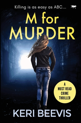 [PDF] [EPUB] M for Murder: a must-read crime thriller Download by Keri Beevis