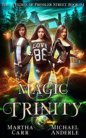 [PDF] [EPUB] Magic Trinity: An Urban Fantasy Action Adventure (The Witches of Pressler Street Book 4) Download by Martha Carr