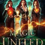 [PDF] [EPUB] Magic United: An Urban Fantasy Action Adventure (The Witches of Pressler Street Book 5) Download