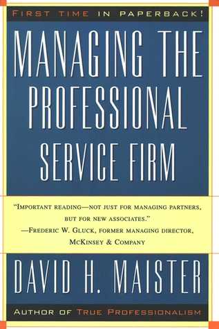 [PDF] [EPUB] Managing The Professional Service Firm Download by David H. Maister