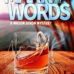 [PDF] [EPUB] Mark My Words (Mason Dixon Thrillers #3) Download