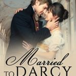 [PDF] [EPUB] Married To Darcy Download