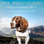 [PDF] [EPUB] Max the Miracle Dog: The Heart-warming Tale of a Life-saving Friendship Download