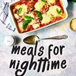 [PDF] [EPUB] Meals for Nighttime: Exquisite Casserole Recipes Download