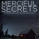[PDF] [EPUB] Merciful Secrets (Whispering Pines Mystery #8) Download