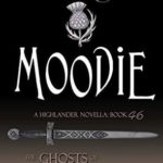 [PDF] [EPUB] Moodie (The Ghosts of Culloden Moor #46) Download