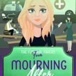 [PDF] [EPUB] Mourning After (The Funeral Fakers #4) Download