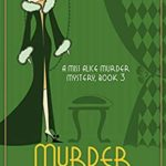 [PDF] [EPUB] Murder by Candlelight (A Miss Alice Murder Mystery Book 3) Download