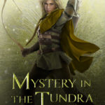 [PDF] [EPUB] Mystery in the Tundra (Path of the Ranger, #3) Download