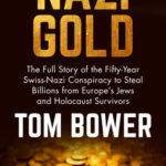 [PDF] [EPUB] Nazi Gold: The Full Story of the Fifty-Year Swiss-Nazi Conspiracy to Steal Billions from Europe's Jews and Holocaust Survivors Download