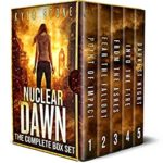 [PDF] [EPUB] Nuclear Dawn: The Post-Apocalyptic Box Set: The Complete Apocalyptic Survival Thriller Series Download
