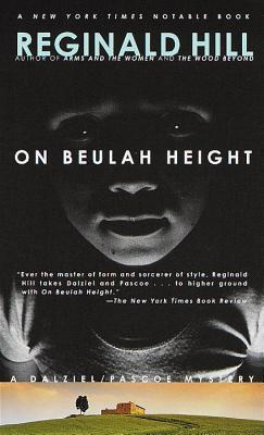 [PDF] [EPUB] On Beulah Height (Dalziel and Pascoe #17) Download by Reginald Hill