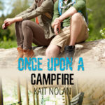 [PDF] [EPUB] Once Upon A Campfire (Meet Cute Romance, #5; Camp Firefly Falls, #8.5) Download