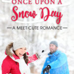 [PDF] [EPUB] Once Upon A Snow Day (Meet Cute Romance, #1) Download