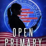 [PDF] [EPUB] Open Primary (Ameritocracy Book 1) Download