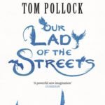 [PDF] [EPUB] Our Lady of the Streets (The Skyscraper Throne, #3) Download