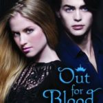 [PDF] [EPUB] Out for Blood (Drake Chronicles, #3) Download