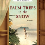 [PDF] [EPUB] Palm Trees in the Snow Download