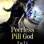 [PDF] [EPUB] Peerless Pill God (Volume 2) Download