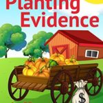 [PDF] [EPUB] Planting Evidence (A Rainy Day Mystery Book 4) Download
