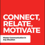 [PDF] [EPUB] Power of Connection: Become a Master Communicator in Any Situation Download