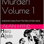 [PDF] [EPUB] Prescription: Murder! Volume 1: Authentic Cases From The Files of Alan Hynd Download