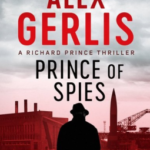 [PDF] [EPUB] Prince of Spies (Richard Prince Thrillers Book 1) Download