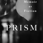 [PDF] [EPUB] Prism: A Memoir as Fiction Download