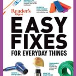 [PDF] [EPUB] Reader's Digest Easy Fixes for Everyday Things: 1,020 Ways to Repair Your Stuff Download