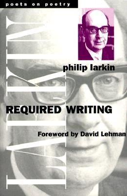 [PDF] [EPUB] Required Writing: Miscellaneous Pieces 1955-1982 Download by Philip Larkin