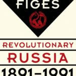 [PDF] [EPUB] Revolutionary Russia, 1891 – 1991: A History Download