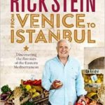 [PDF] [EPUB] Rick Stein: From Venice to Istanbul Download