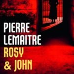 [PDF] [EPUB] Rosy and John (Verhœven #3) Download