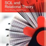 [PDF] [EPUB] SQL and Relational Theory: How to Write Accurate SQL Code Download