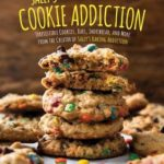 [PDF] [EPUB] Sally's Cookie Addiction: Irresistible Cookies, Cookie Bars, Shortbread, and More from the Creator of Sally's Baking Addiction Download