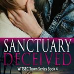 [PDF] [EPUB] Sanctuary Deceived (WITSEC Town, #4) Download