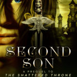 [PDF] [EPUB] Second Son (The Shattered Throne, #0.5) Download