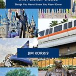 [PDF] [EPUB] Secret Stories of Walt Disney World: Things You Never Knew You Never Knew Download