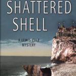 [PDF] [EPUB] Shattered Shell (Lewis Cole, #3) Download