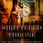 [PDF] [EPUB] Shattered Throne (The Shattered Throne, #1) Download